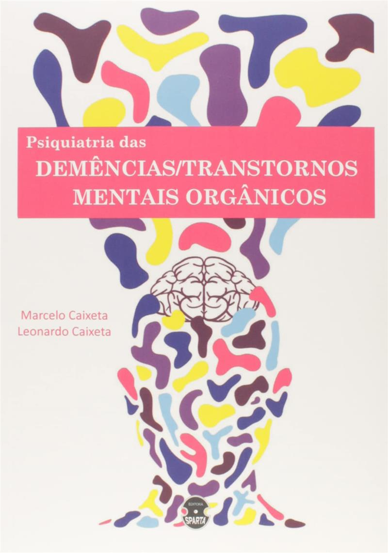 PSIQUIATRIA DAS DEMENCIAS TRANSTORNOS MENTAIS ORGANICOS