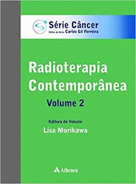 Radioterapia Contemporânea (Volume 2)