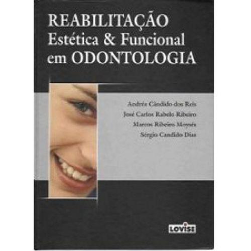 Reabilitação Estética e Funcional em Odontologia