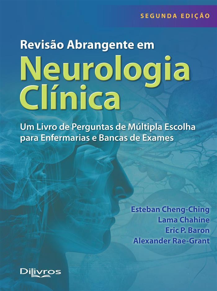 REVISAO ABRANGENTE EM NEUROLOGIA CLINICA  Autor: ESTEBAN CHENG CHING LAMA CHAHINE ERIC P BARON ALEXANDER RAE GRANT