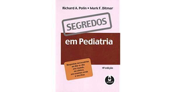 Segredos Em Pediatria 4 Ed.