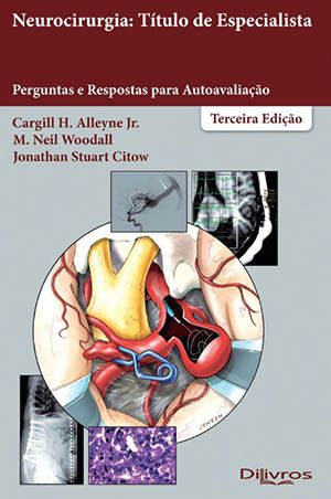 NEUROCIRURGIA TITULO DE ESPECIALISTA PERGUNTAS E RESPOSTAS PARA AUTOAVALIAC
