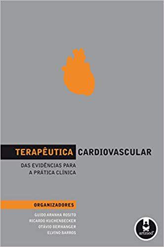 Terapêutica Cardiovascular: Das Evidências para a Prática Clínica
