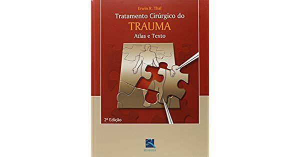 TRATAMENTO CIRÚRGICO DO TRAUMA