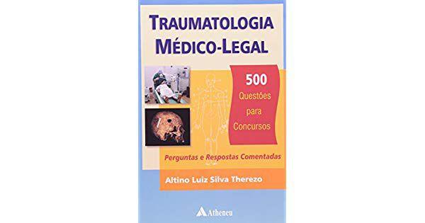 Traumatologia Médico-Legal