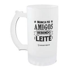 Caneca Vidro 450 ml - Nunca Fiz Amigos Bebendo Leite