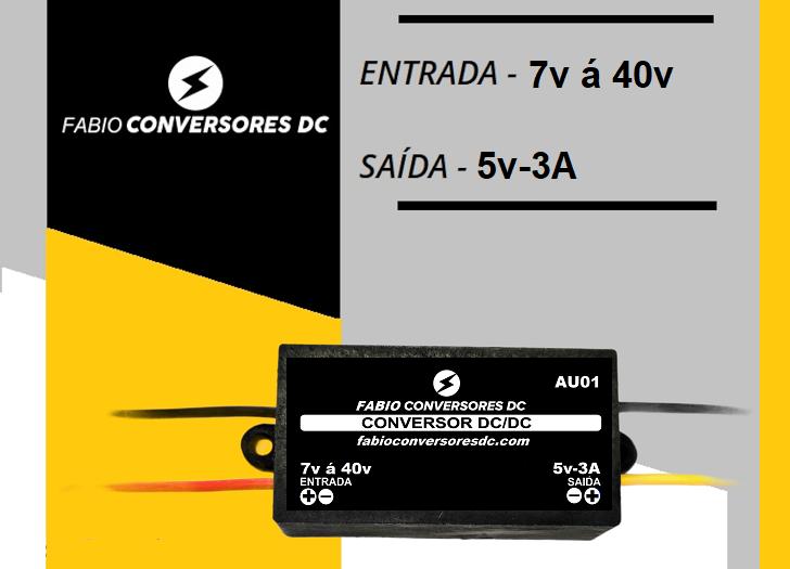AU 01 - Conversor DC/DC 12V - 24v - 36v para 5V-3A