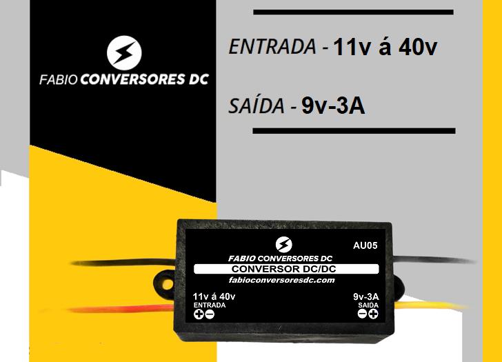 AU 05 - Conversor DC/DC de 12V ou 24V para 9V-3A