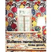 Livro Mulheres Maravilhosas, ideias geniais