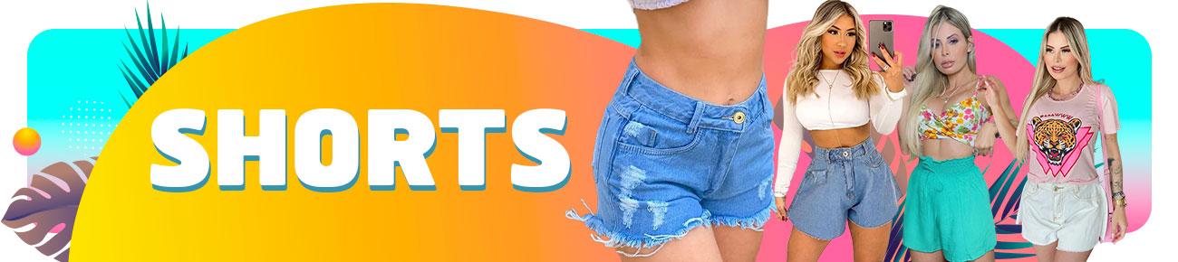 Os melhores Shorts Femininos pra você!