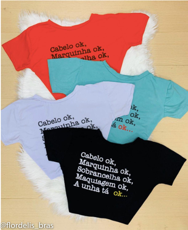 T-Shirt Cabelo ok Marquinha ok Sobrancelha ok Maquiagem ok