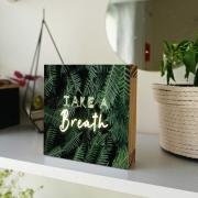 Enfeite Cubo - de mesa e parede - take a breath