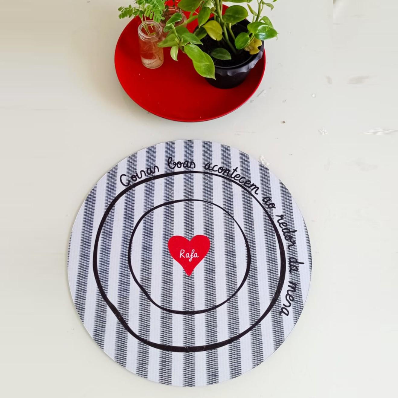 Jogo Americano Redondo Personalizado - Coisas Boas acontecem ao redor da mesa