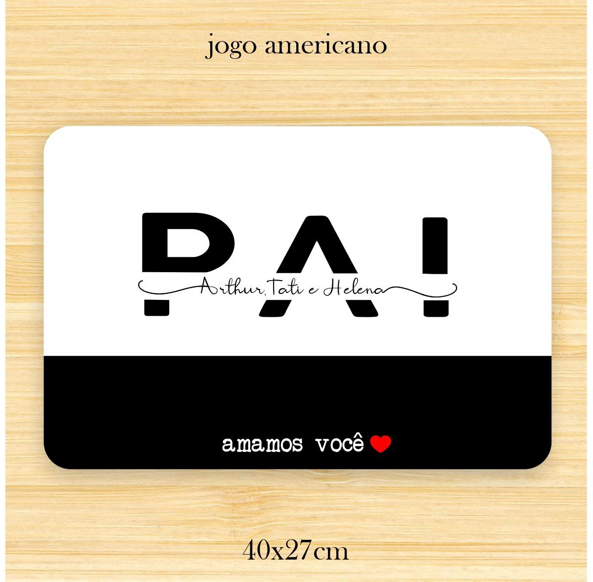 Kit Jogo Americano + porta-copos Personalizado - Dia dos pais