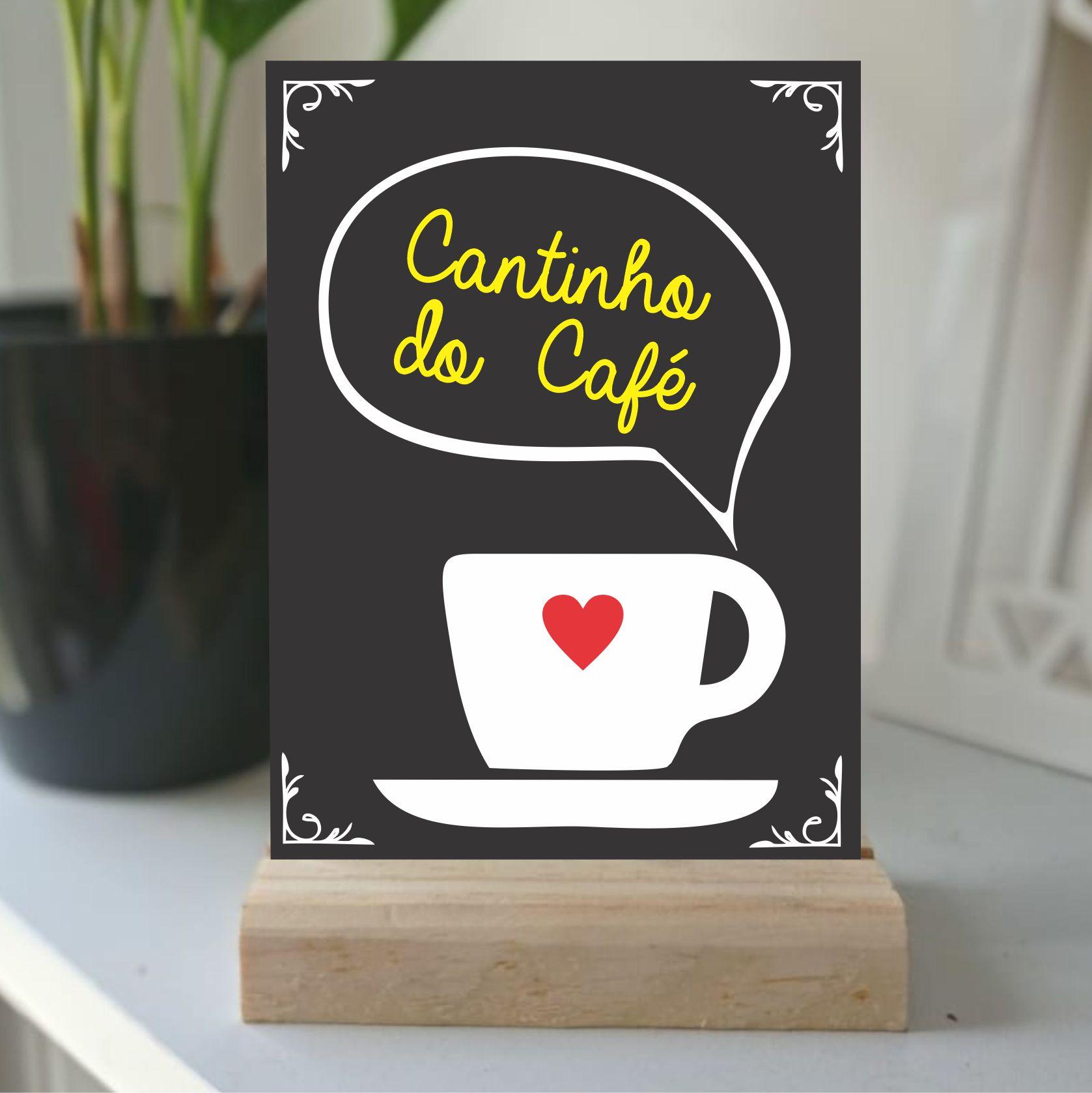 Plaquinha de Mesa -  cantinho do cafe