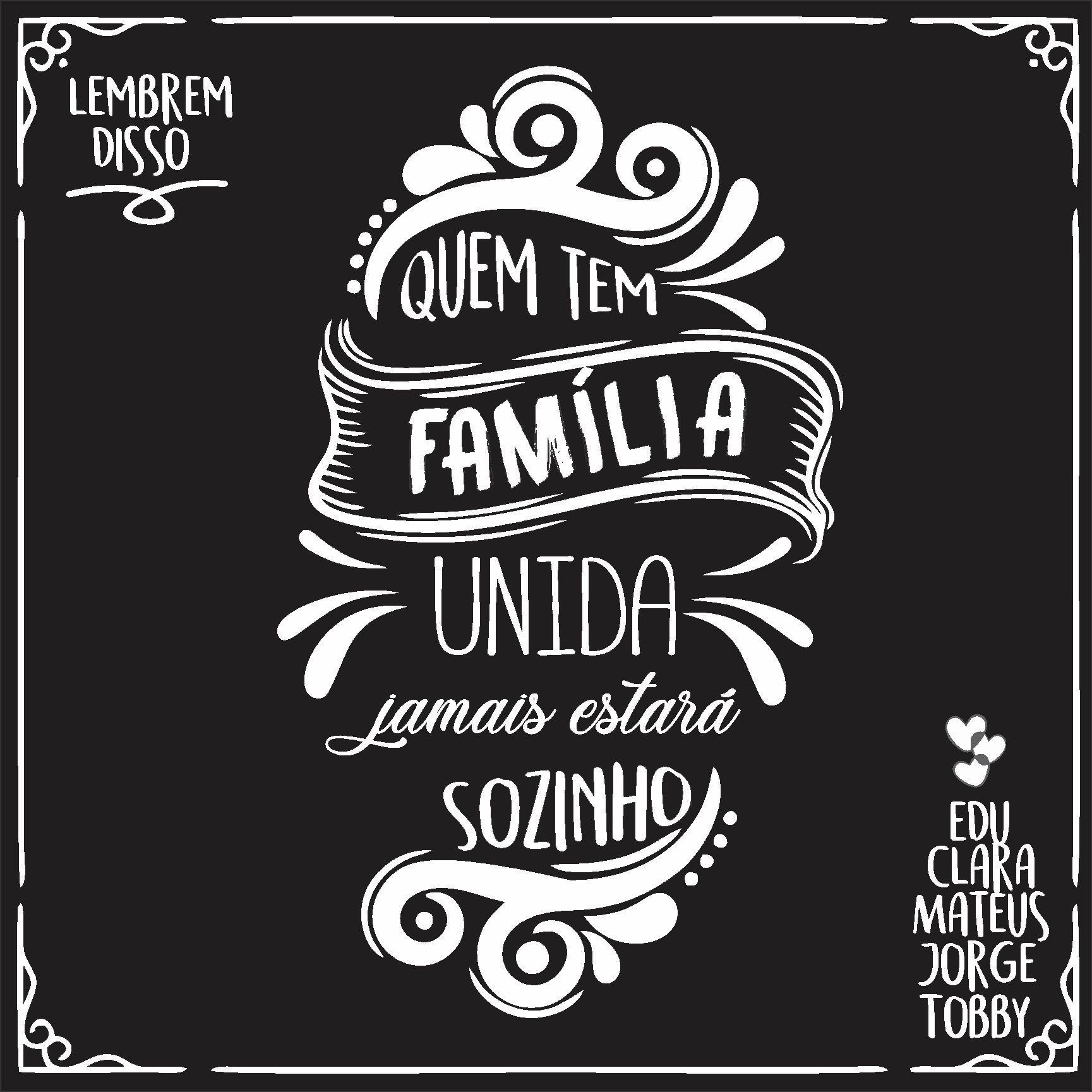 Quadro Personalizado Frase Família -  Família Unida