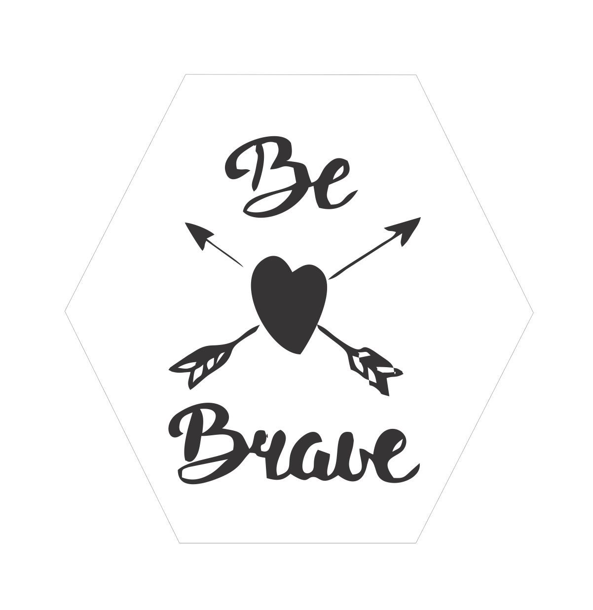 Quadro Hexagonal Escandinavo -  Be Brave Coração