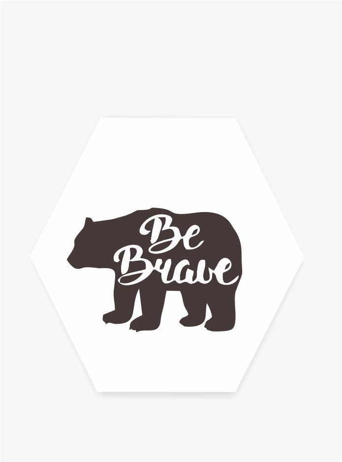 Quadro Hexagonal Escandinavo -  Be Brave - Urso