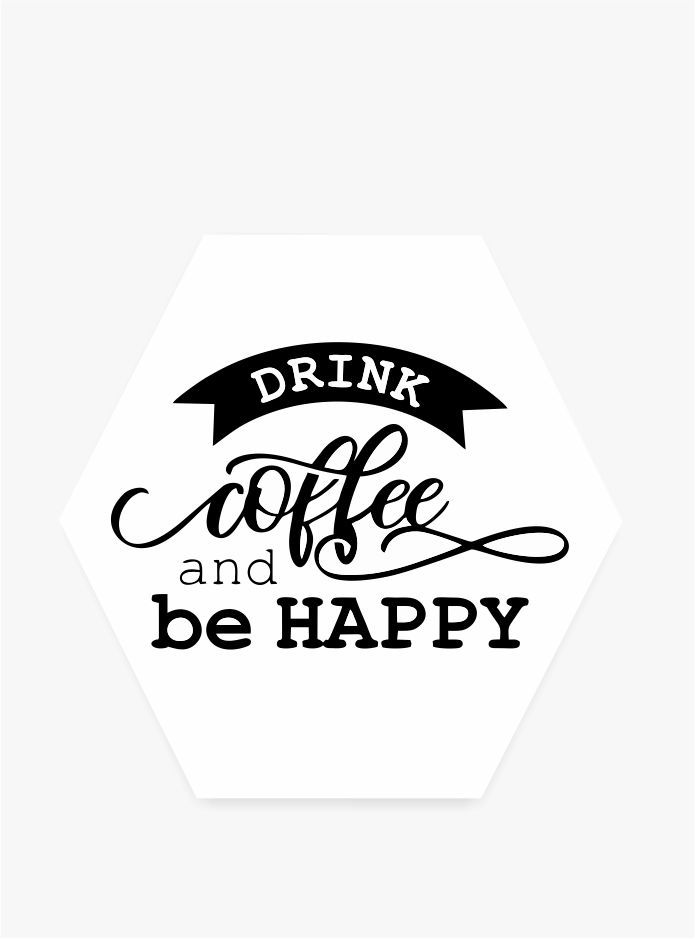 Quadro Hexagonal Escandinavo -  Drink Coffee
