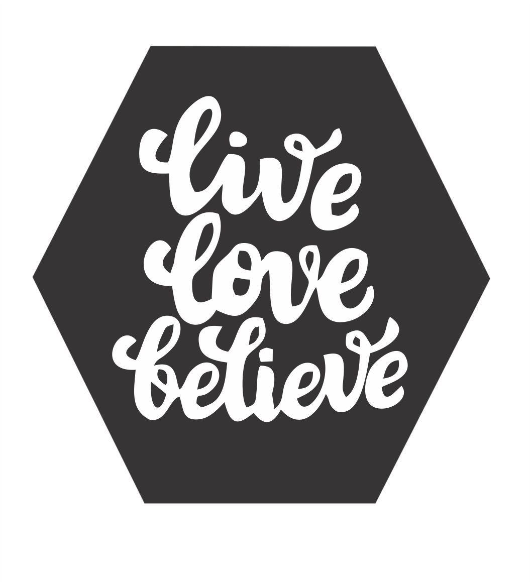 Quadro Hexagonal Escandinavo -  Live, Love, Believe