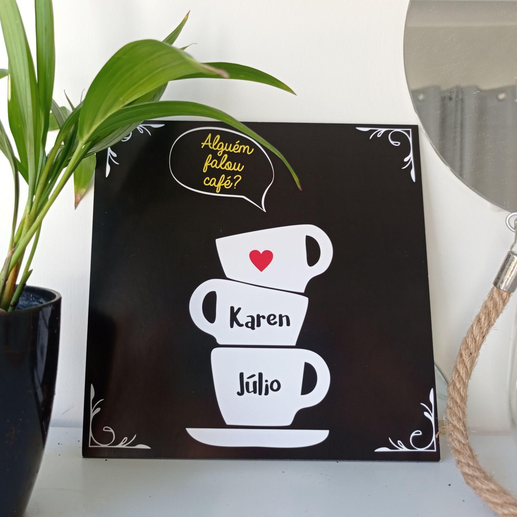 Quadro Personalizado Frase Família - Alguém Falou Café?