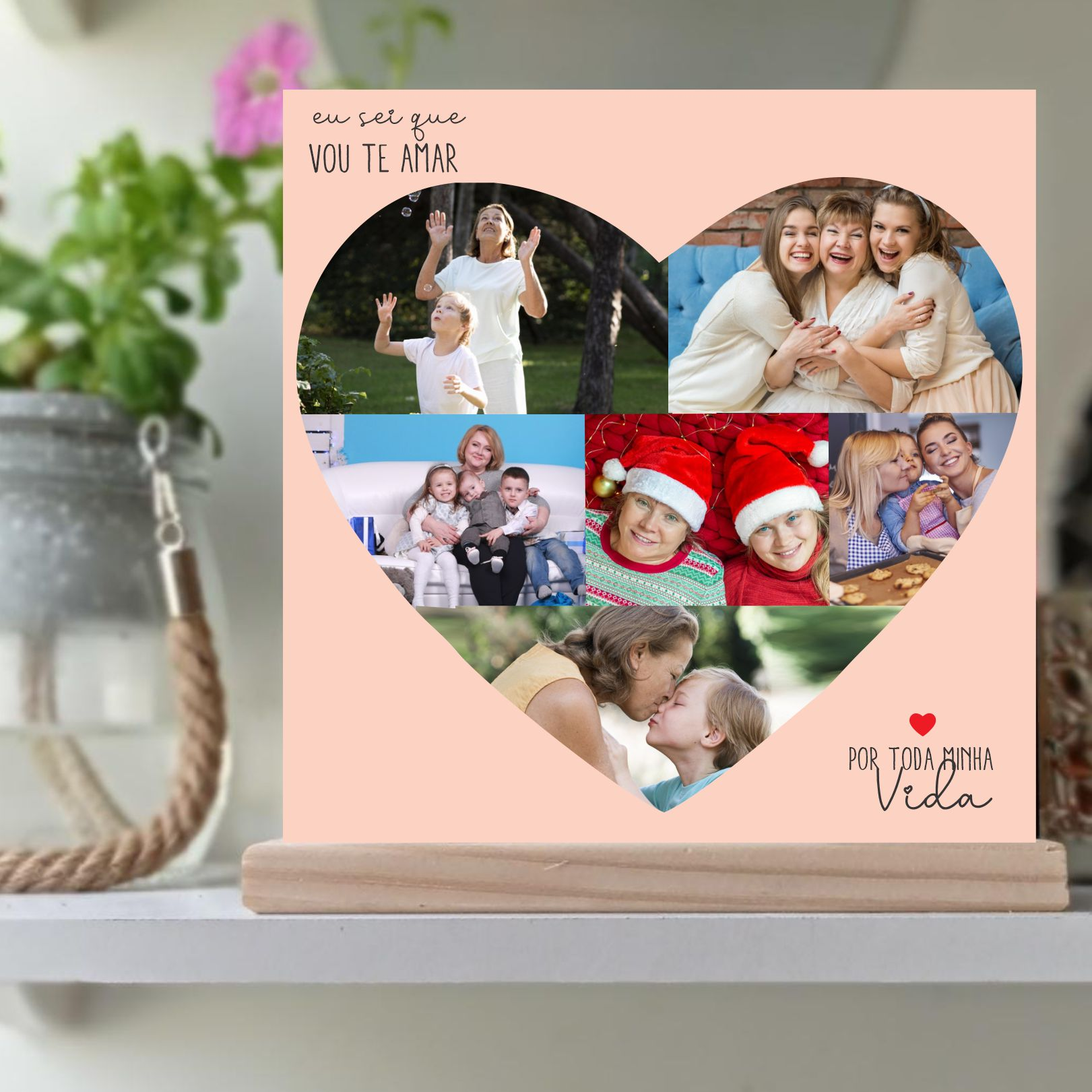 Quadro Personalizado  Coração com foto - Por toda minha Vida