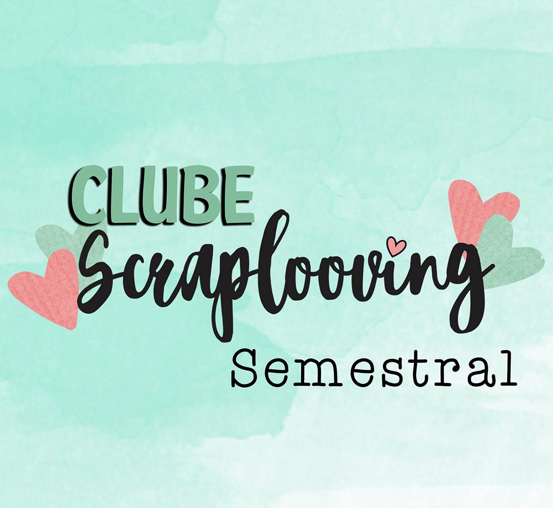 Clube Scraplooving - Semestral - R$ 89,90/mês - Pagamento Mensal no Boleto - Leia toda a descrição do produto!