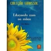 """Língua de Sinais - Educando com as mãos - Livro + DVD """"Sueli Ramalho Segala"""""""