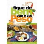 Livro Fique De Bem Com Seu Peso - Alimentação saudável - Atividades física - Tabela IMC - Tabela de calorias dos alimentos