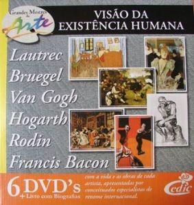 Grandes Mestres da Arte - Visão da Existência Humana - 6 DVD's