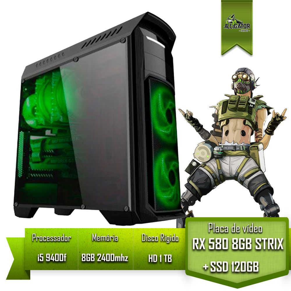 Pc Gamer Alligator Gaming i5 9400f /H310M DS2 / RX 580 STRIX 8Gb / SSD 120gb /HD 1Tb