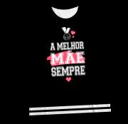 Camiseta Adulto A Melhor Mãe Sempre Preta MC