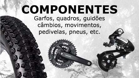 componentes garfos quadros guidões câmbios movimentos pedivelas pneus