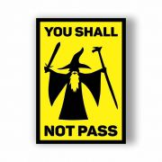 Placa Decorativa You Shall not Pass - PVC - 20x14cm