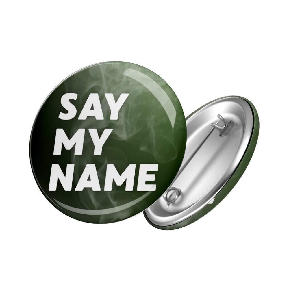 Botton Say My Name - Breaking Bad - 6X6