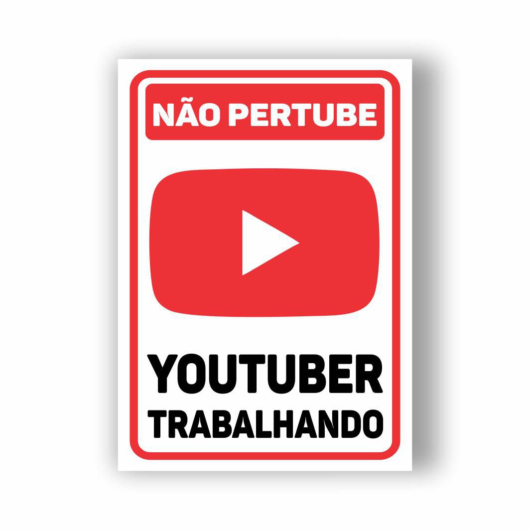 Placa Decorativa Youtuber Trabalhando - PVC - 30x20cm