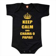 Body Bebê ou Camiseta Keep Calm and Chama o Papai