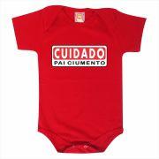 Body de Bebê ou Camiseta Cuidado Pai Ciumento