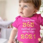 Body ou Camiseta Eu Sou o Seus 365 Motivos Para Sorrir em 2021 Ano Novo