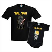Camiseta e Roupinha de Bebê Star Wars Tal Pai Darth Vader e Tal Filho Luke Skywalker