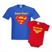 Camiseta Super Papai e Roupinha de Bebê Filha Maravilha - Dia dos Pais