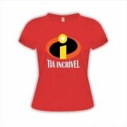 Camiseta Tia Incrível