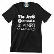Camiseta Tio Avô - Presente Dia dos Pais
