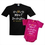 Kit Body e Camiseta Meu Primeiro Dia dos Pais