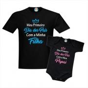 Kit Camiseta e Body Meu Primeiro Dia dos Pais