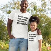 Kit Camisetas Dia dos Pais Gente Boa, Boa Pinta, Incrível, Meu Pai