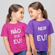Body ou Camiseta Não Fui Eu - Nem Eu Kit Irmãos