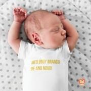 Roupinha de Bebê Meu Body Branco de Ano Novo