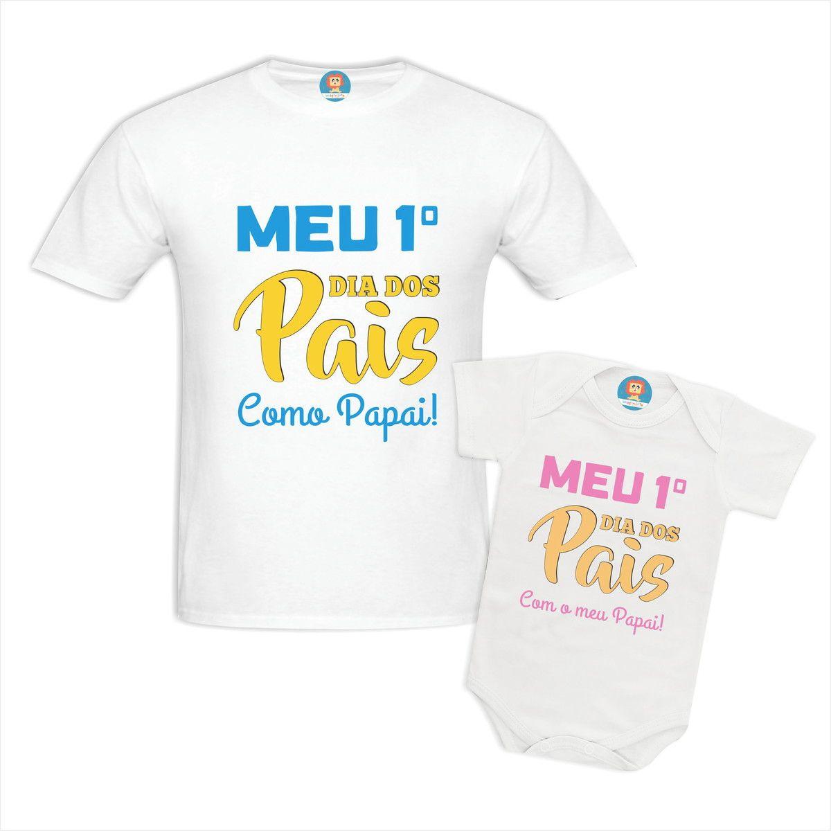 Body de Bebê e Camiseta Meu Primeiro Dia dos Pais