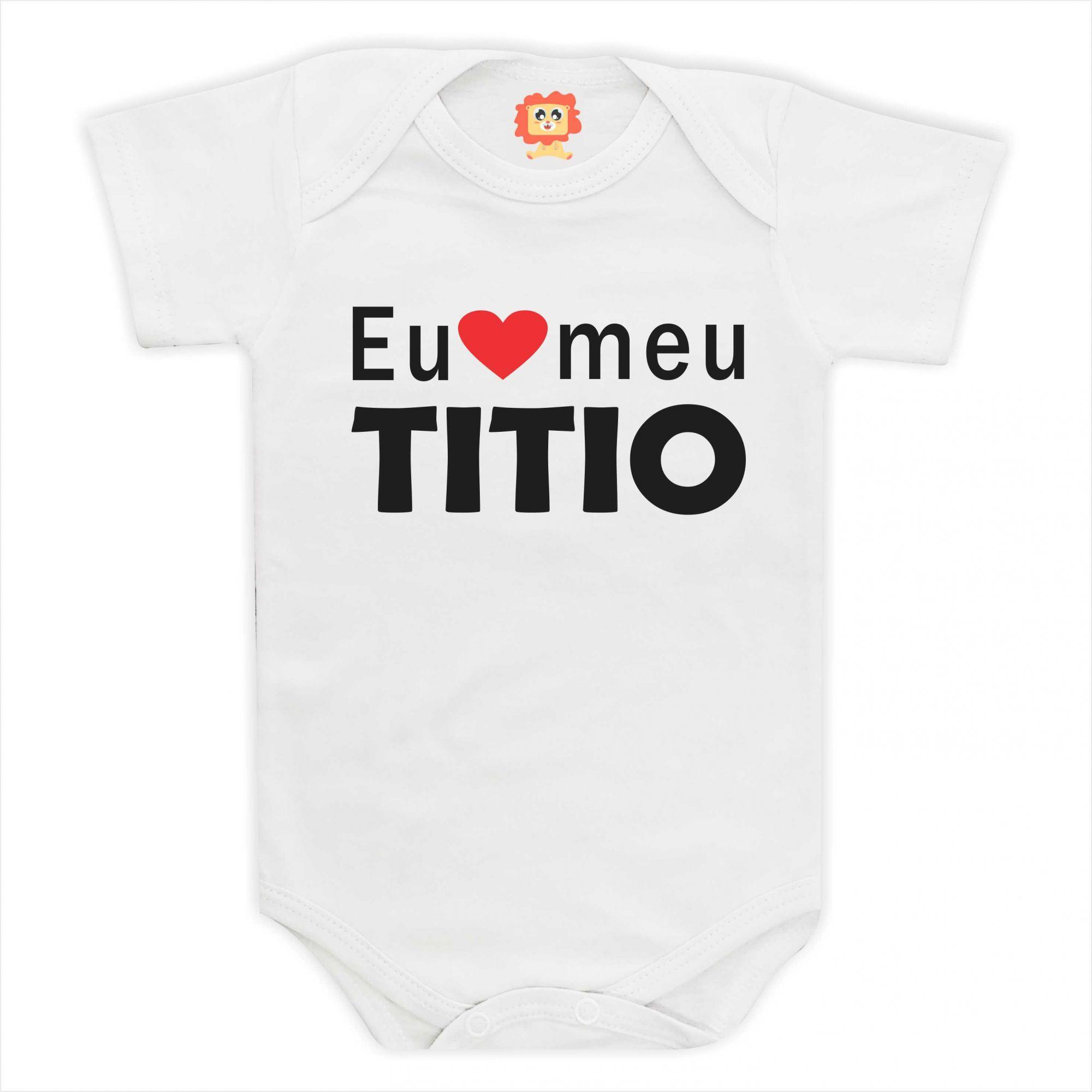 Body de Bebê ou Camiseta Eu Amo Meu Titio